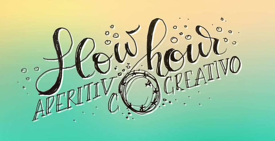 18 Settembre 2017 - Slow Hour, Aperitivo co-creativo
