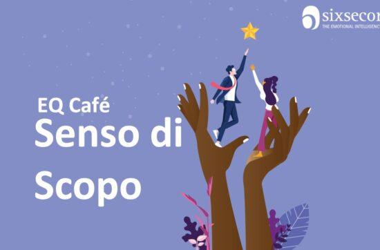 """30 Marzo 2021: EQ Cafè On line """"Senso di Scopo"""" - Community di Monza e Brianza"""